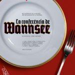 Cartell de l'obra La Conferència de Wannsee